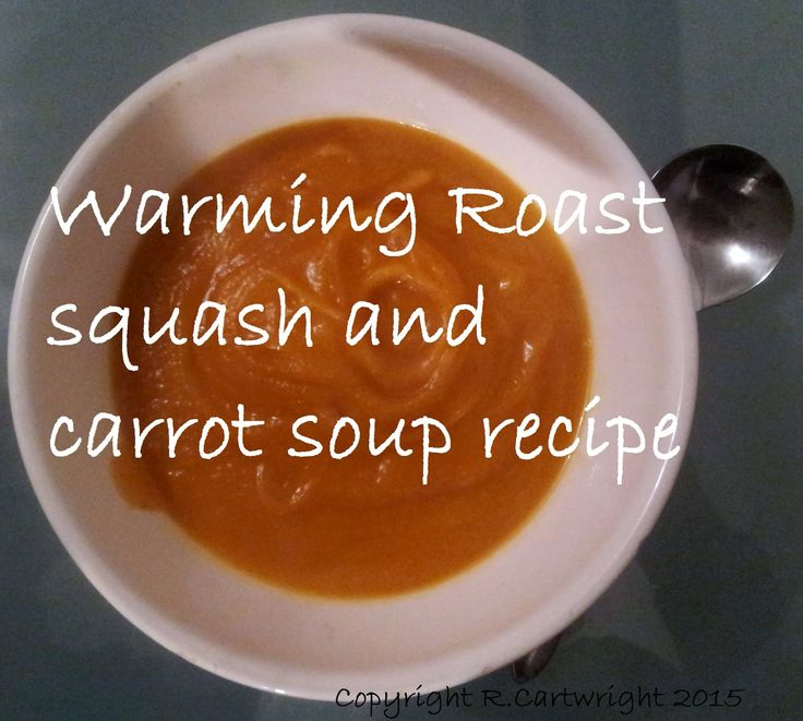 Craft with Ruth Cartwright: Warming Roast squash and carrot soup recipe