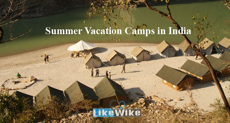 #Generally, #summers in India is #sweat wringing amidst the busy city life away from the #nature's lap. #Camping is a kind of activity that can #refresh the #MechanicalMind and rejuvenate the individuals with the balmy touch of the nature, that, the #ExpensiveHotel accommodations cannot provide.
