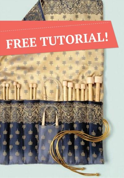 Create your own Knitting Needle Case - FREE TUTORIAL