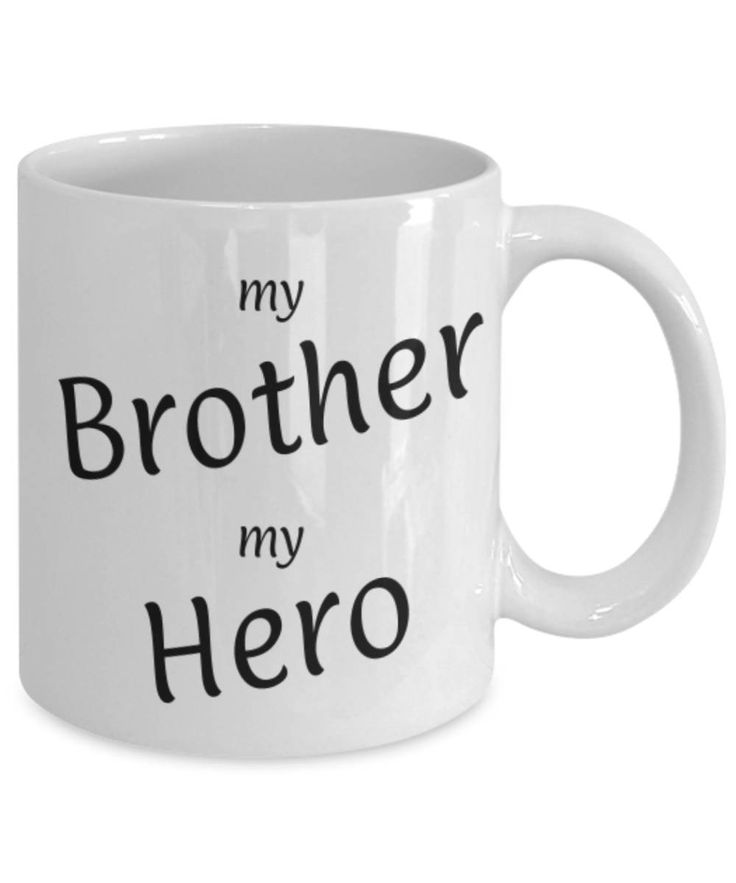 Gift for Brother, My Brother My Hero, Funny coffee mug, Christmas gift for Brother, Brother appreciation mug, Gift for him, gratitude by expodesigns on Etsy