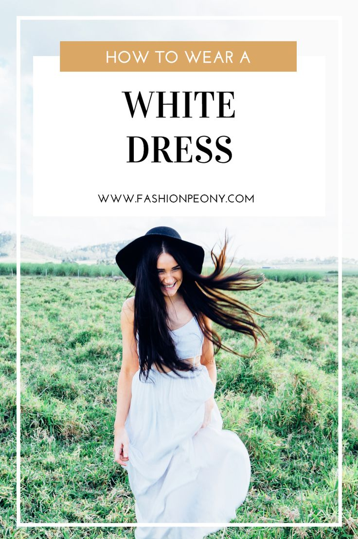 Stylish way to wear a white dress in summer | The fashion peony blog