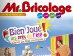 Mr. Bricolage catalogue 3-20 juillet 2013