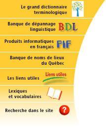 L'Office québécois de la langue française regroupe plusieurs outils essentiels pour les professeurs de français. Parmi ces ressources, il y a la banque de dépannage linguistique qui offre des réponses aux questions qu'on se pose par rapport à la langue française. Il y a également une banque de jeux linguistiques à faire avec les élèves ou tout simplement pour le plaisir!