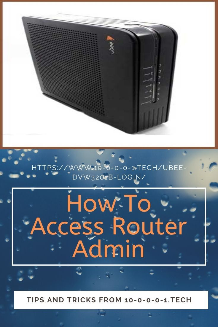 How To Login Into Ubee Dvw3201b Router Router Open Browser Router Setting