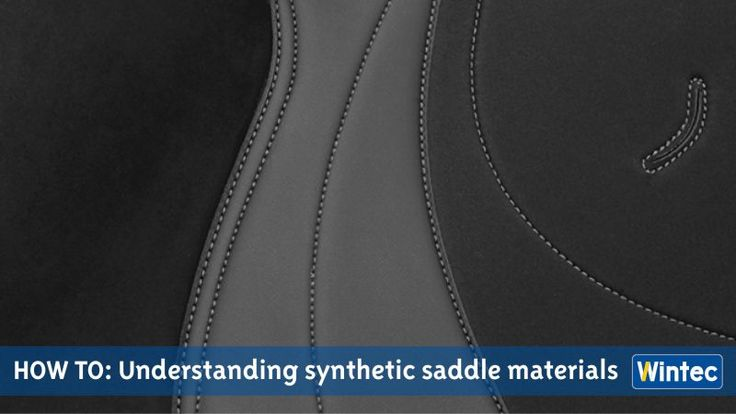Here are our thoughts on different synthetic saddle materials, how they might feel to you as a rider, and what the advantages of each material are, including the high-tech Wintec Saddle materials - see if you agree!