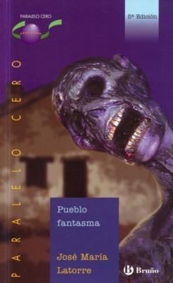 PUEBLO FANTASMA - José María Latorre - Reviews on Anobii