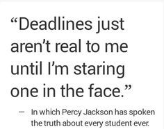 Percy is actually really wise and smart! He has spoken the truth about every student ever.