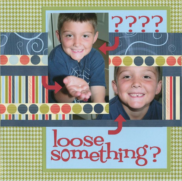 """Scrapbook page layout - super cute!! Wonder if """"loose"""" is just a play on words?"""