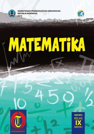Download Buku Guru Kurikulum 2013 SMP/MTs Kelas 9 Mata Pelajaran Matematika Semester 2