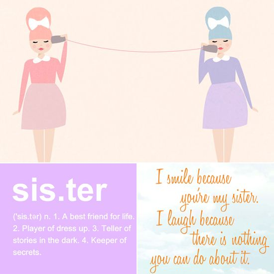 August 3. National Sisters Day