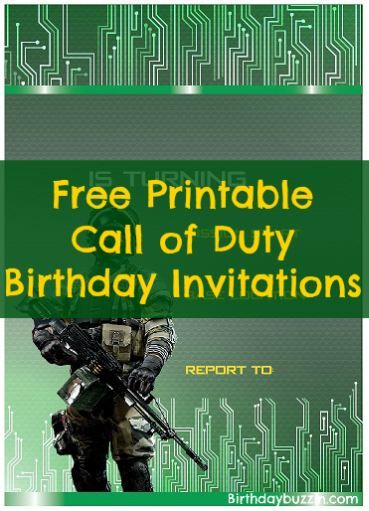 Throwing A Call Of Duty Themed Birthday Party Use These Free Printable Invitations To Get The Word Out You Comrades About Big