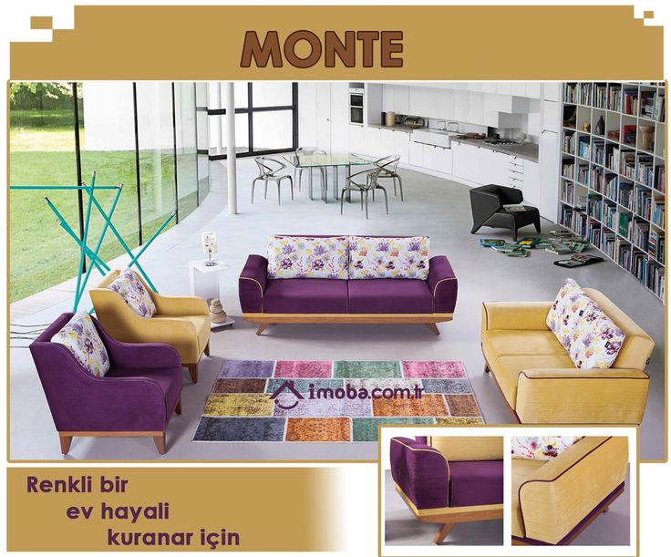 ---- Monte  Modern Koltuk Takımı ----- Renkli bir ev hayali kuranlar için tasarlandı. Cesur ve iç açıcı renkler ile evinizde farklı bir atmosfer oluşturun. Renkli kombin ve modern çizgisiyle evinizin vazgeçilmez mobilyası olmaya aday.
