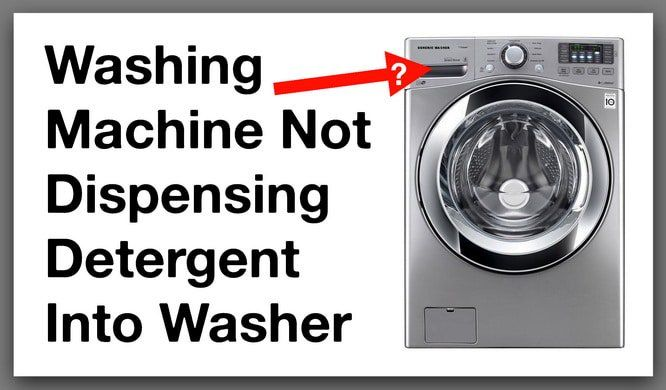 Washing Machine Not Dispensing Detergent Into Washer Full Of Water How To Fix Washing Machine Laundry Washing Machine Household Hacks