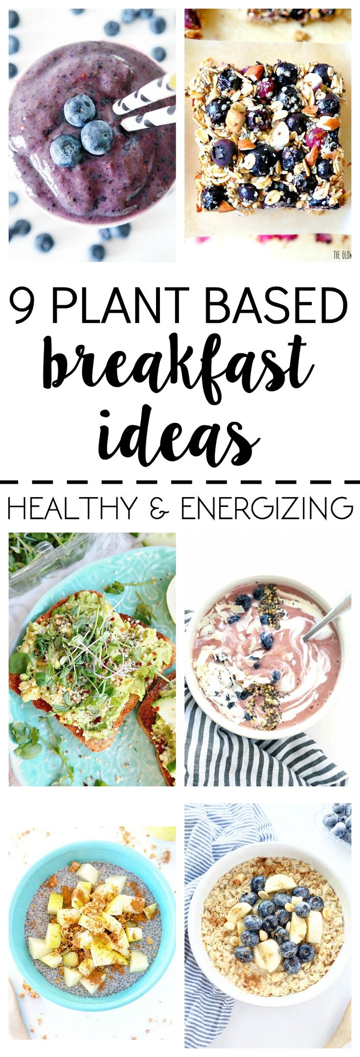 What I Ate: 9 Plant Based Breakfast Ideas