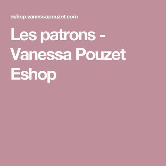 Les patrons - Vanessa Pouzet Eshop