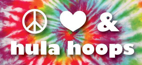 Hoop Mama Lady Lioness and I are now proud ownders of this Rockin' sticker.  Peace Love & Hula Hoops Bumper Sticker by jessalou513 on Etsy, $5.00