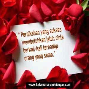 """Kata Mutiara Islami : """"Pernikahan yang sukses membutuhkan jatuh cinta berkali-kali terhadap orang yang sama"""""""