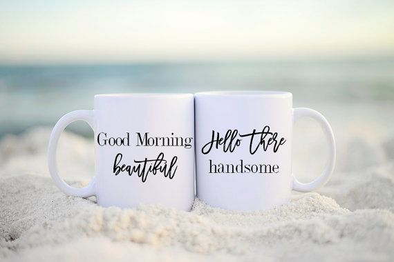 Good Morning Beautiful Mug Good Morning Mug Good Morning by Mugsby