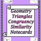 This is (thee) set(s) of 32 Note Cards that cover the concepts learned in the Triangle units (Properties of Triangles, Proving Triangles Congruent,...