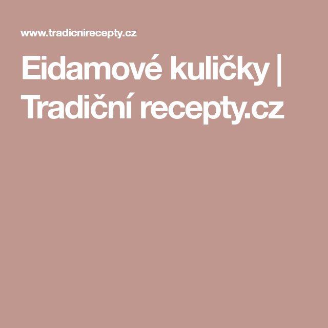 Eidamové kuličky   Tradiční recepty.cz