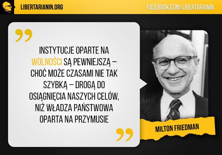 #milton #friedman #chicago #wolny #rynek #wolnosc #libertarianizm #anarchokapitalizm #klasyczny #liberalizm #anty #panstwo #etatyzm