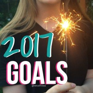 How Do I want To Feel? 2017 Goals #Goals