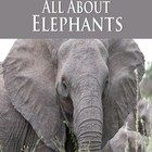 On Sale Now! Elephants are highly sociable. Many can see elephants in the circus or at the zoo. These large mammals has two species that are recognized, the Afr...