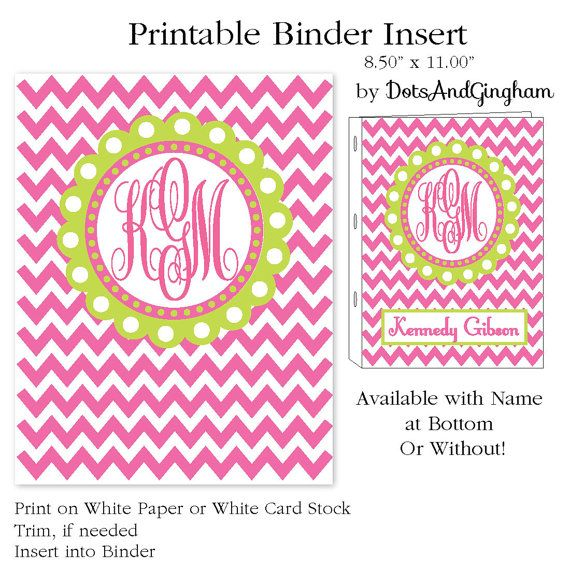 Printable Binder Insert Chevron and Monogram- Binder Insert - Chevron-Pink and Green- by DotsAndGingham. 5.00, via Etsy.
