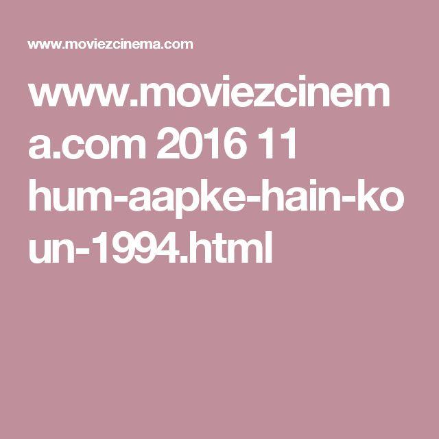 www.moviezcinema.com 2016 11 hum-aapke-hain-koun-1994.html