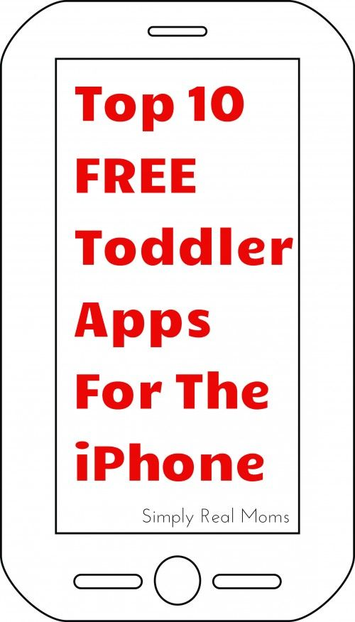 Top 10 FREE Toddler Apps For The iPhone | Simply Real Moms