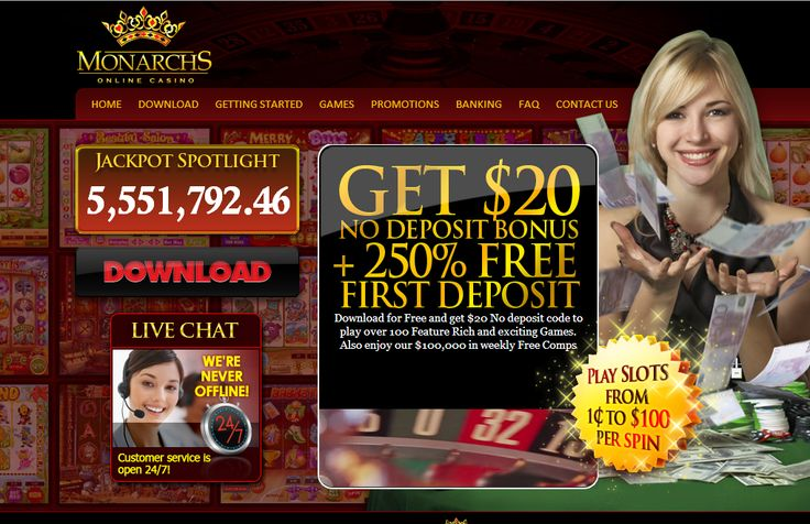 Fantastic no deposit $20 no deposit bonus at Monarchs (US OK)  http://www.latestcasinobonuses.com/onlinecasinobonusforum/exclusive-no-deposit-casino-bonuses/monarchs-casino-$20-no-deposit-bonus-top-game-casino/ ◄◄◄