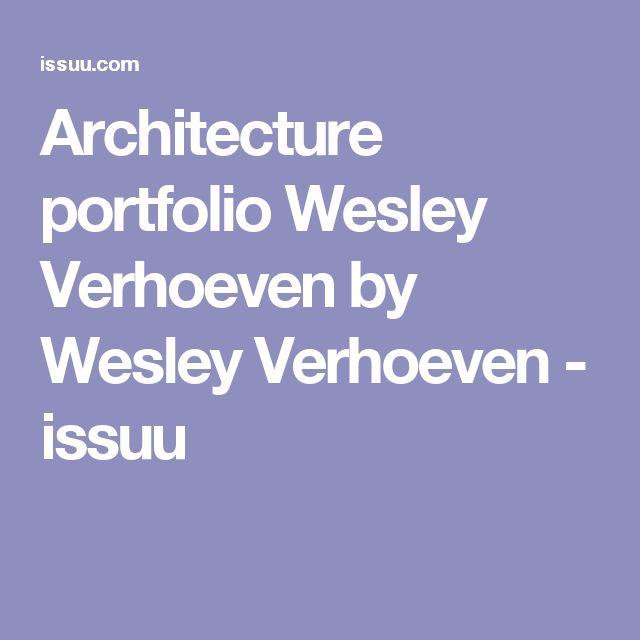 Architecture portfolio Wesley Verhoeven by Wesley Verhoeven - issuu