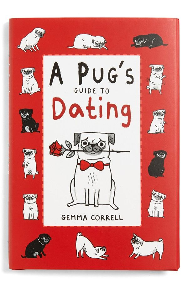 pugs guide to dating pdf A pug's guide to dating never sniff a g never sniff a gift fish raising the per raising the perfect child through guilt and manipulation alpha-bet (chri.