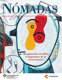 42-nomadas ¿IMAGINACIÓN CIENTÍFICA O IMPOSTURAS DE LA TECNOCIENCIA? REVISTA NÓMADAS Nº 42 – 2015, IESCO –  SciELO  (Thomson Reuters)  Dr. Adolfo Vásquez Rocca