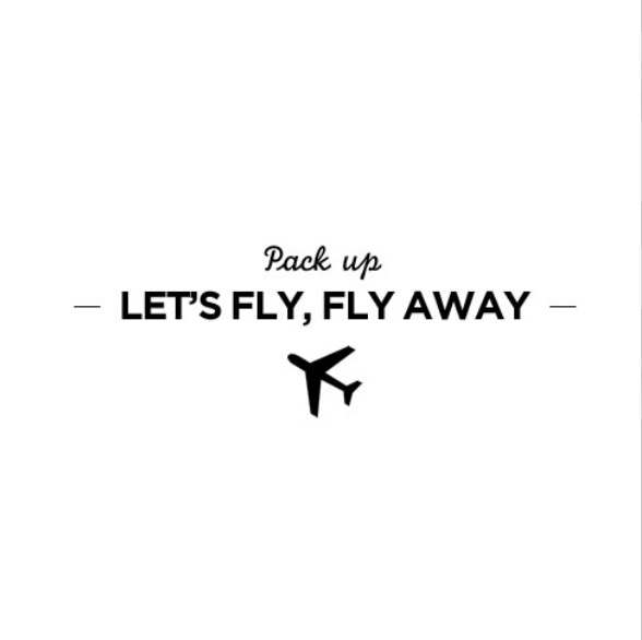 pack up let s fly away fly far far away windows of my world
