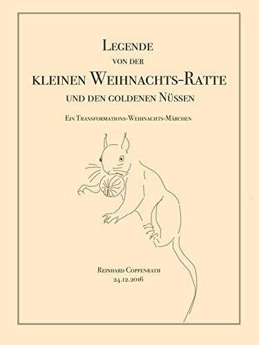 Die Legende von der kleinen Weihnachts-Ratte und den goldenen ...