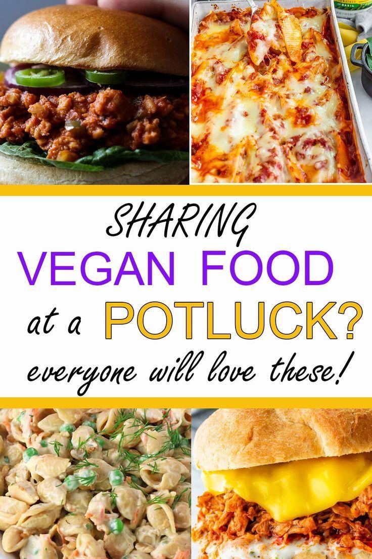 The Best Vegan Potluck Ideas Vegan Family Travels In 2020 Vegan Junk Food Vegan Potluck Vegan Meal Prep