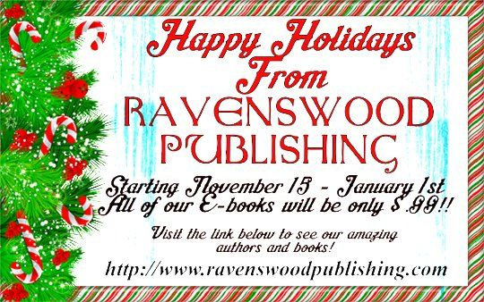 All e-books currently on sale from now until after New Years for only $.99!! Check out our selection! http://www.ravenswoodpublishing.com #sale #books #holidays #christmas #new year #ebooks #amwriting #RP