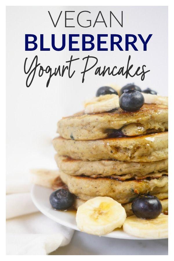 Blueberry Vegan Yogurt Pancakes Light Fluffy Healthy Delicious These Vegan Pancakes Are Made With Plant Bas Vegan Yogurt Yogurt Pancakes Vegan Blueberry