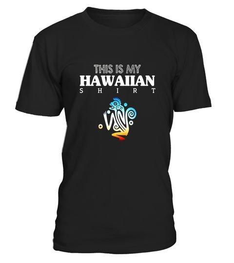 "# This Is My Hawaiian T Shirt - Funny Hawaii Tourist Tee .  Special Offer, not available in shops      Comes in a variety of styles and colours      Buy yours now before it is too late!      Secured payment via Visa / Mastercard / Amex / PayPal      How to place an order            Choose the model from the drop-down menu      Click on ""Buy it now""      Choose the size and the quantity      Add your delivery address and bank details      And that's it!      Tags: This is my Hawaiian shirt…"