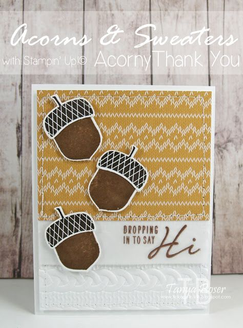 Tinkerin In Ink with Tanya, Tanya Boser Stampin' Up! Acorny Thank You stamp set with Acorn Builder punch, Warmth & Cheer DSP stack, and Cable Knit embossing Folder Stamp Review Crew