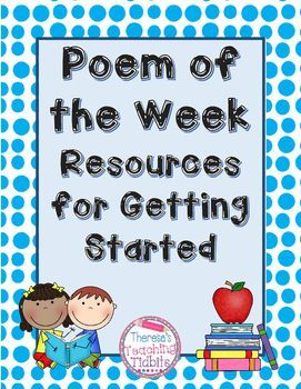 Everything you need to start a Poem of the Week program in your classroom...and it's FREE!