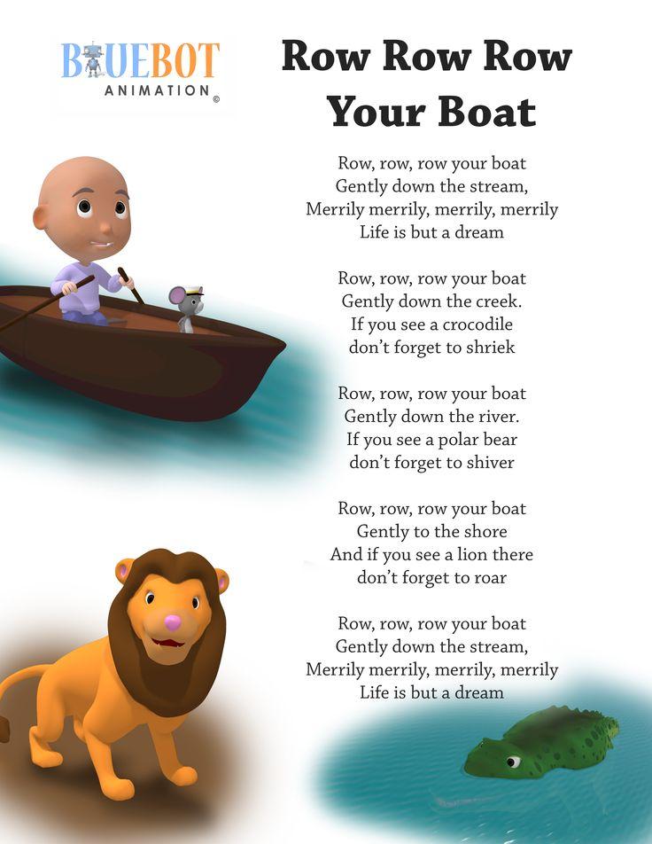 Row row row your boat nursery rhyme lyrics  Free printable nursery rhyme lyrics page. Row row row your boat,  nursery rhyme lyrics. by Bluebot animation. (TAG : Nursery Rhyme (Literature Subject), #nursery rhymes, Children's Song, nursery rhyme, nursery rhymes, English rhymes collection, rhymes for children, children songs, songs for children, lyrics)