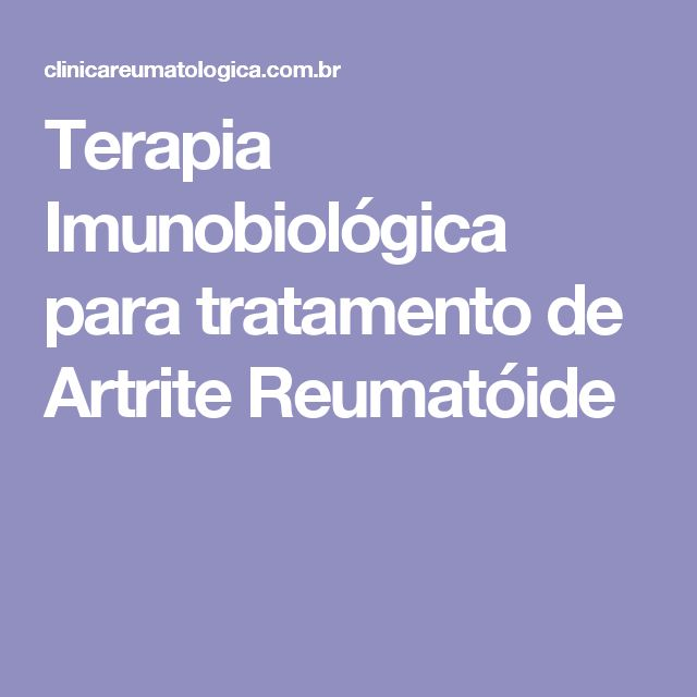 Terapia Imunobiológica para tratamento de Artrite Reumatóide