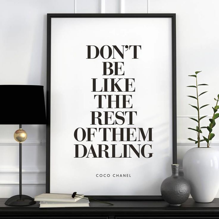 Don't Be Like the Rest of Them Darling http://www.amazon.com/dp/B01BVTX1X6 motivationmonday print inspirational black white poster motivational quote inspiring gratitude word art bedroom beauty happiness success motivate inspire