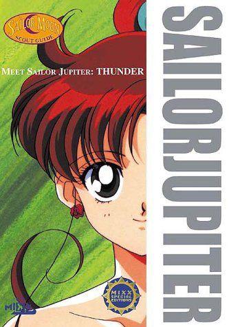 Meet Sailor Jupiter: Thunder (Sailor Moon Scout Guides) by Naoko Takeuchi - ALREADY OWN MERCURY AND SAILOR MOON