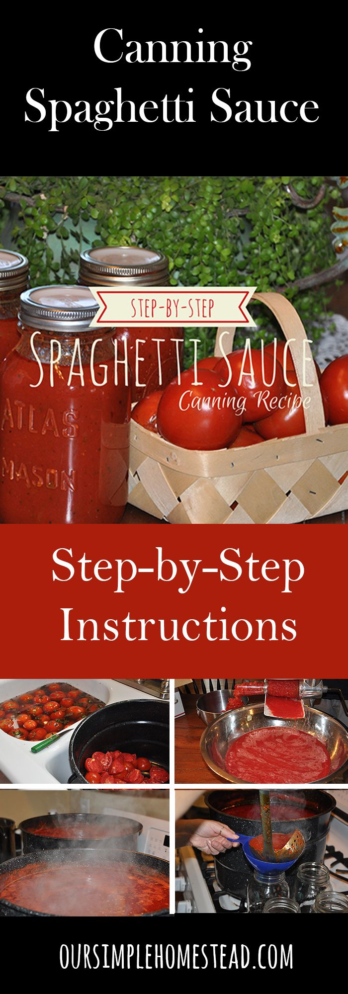 Canning Spaghetti Sauce - My Great Grandmothers canned spaghetti sauce recipe. Step by Step Instructions.
