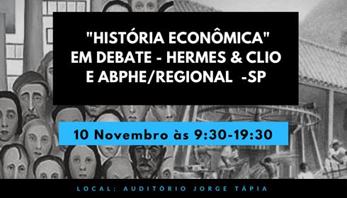 Instituto de Economia recebe Seminário Regional de História Econômica