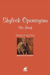 Shylock Operasyonu - Philip Roth