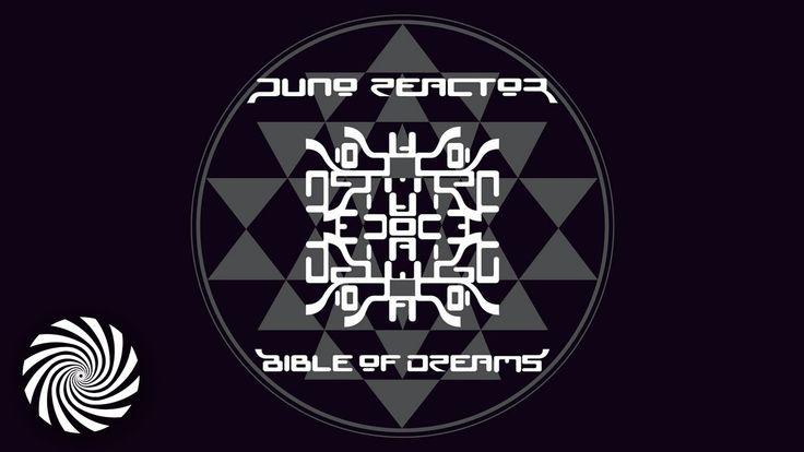 Juno Reactor - Bible Of Dreams (Blue Room Released) (1997)